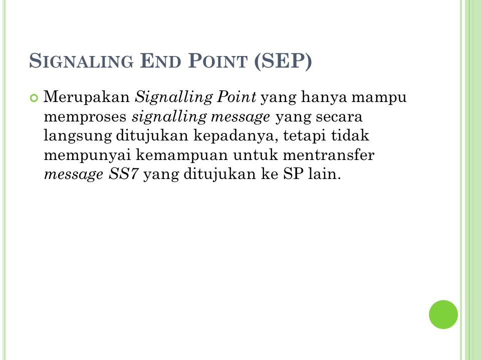 Signaling End Point (SEP)