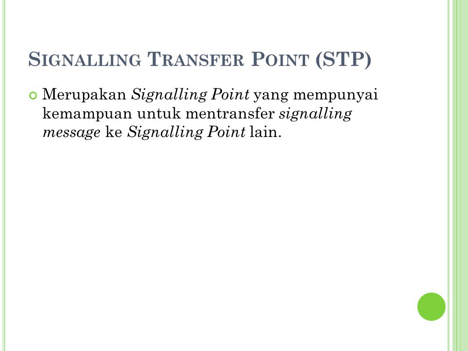 Signalling Transfer Point (STP)