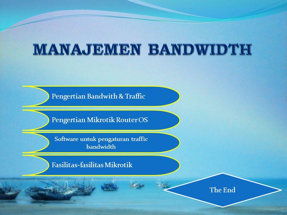 Software untuk pengaturan traffic bandwidth