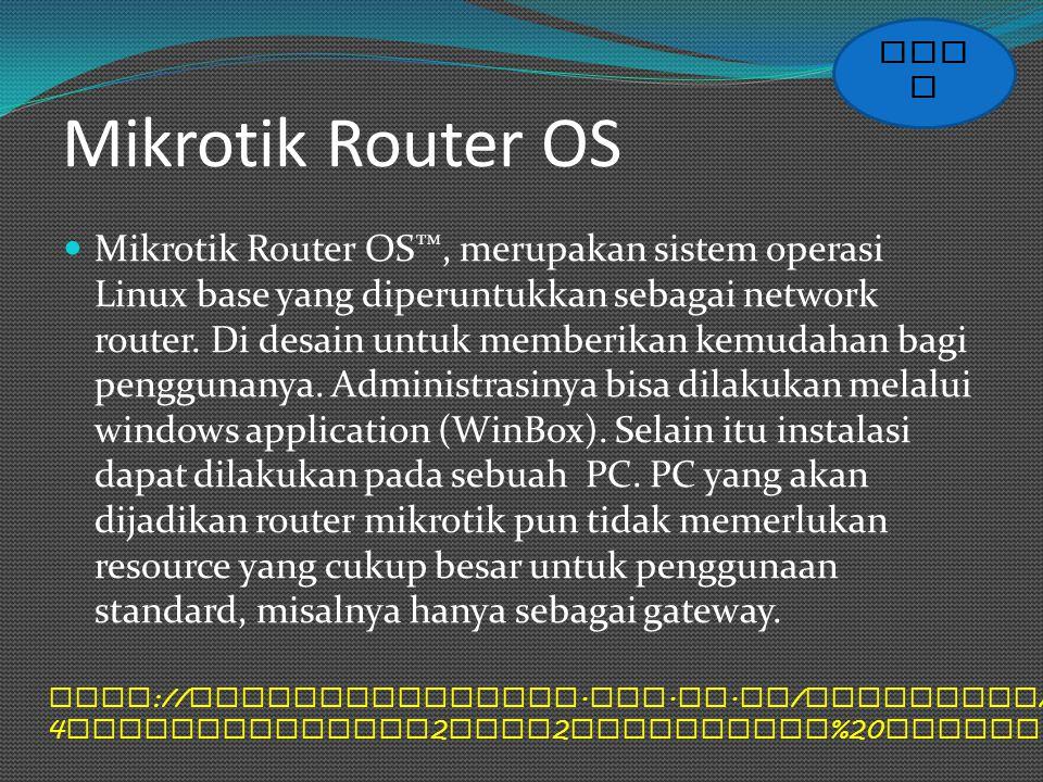 HOME Mikrotik Router OS.