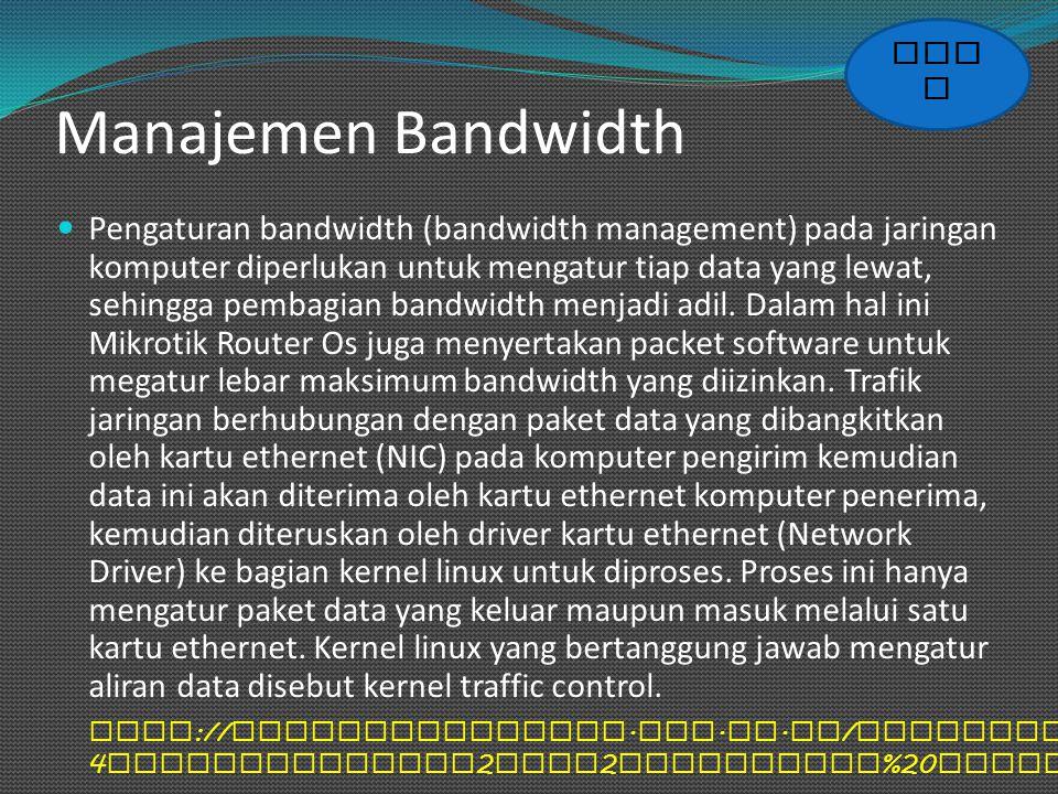 BACK Manajemen Bandwidth.