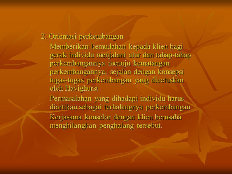 2. Orientasi perkembangan