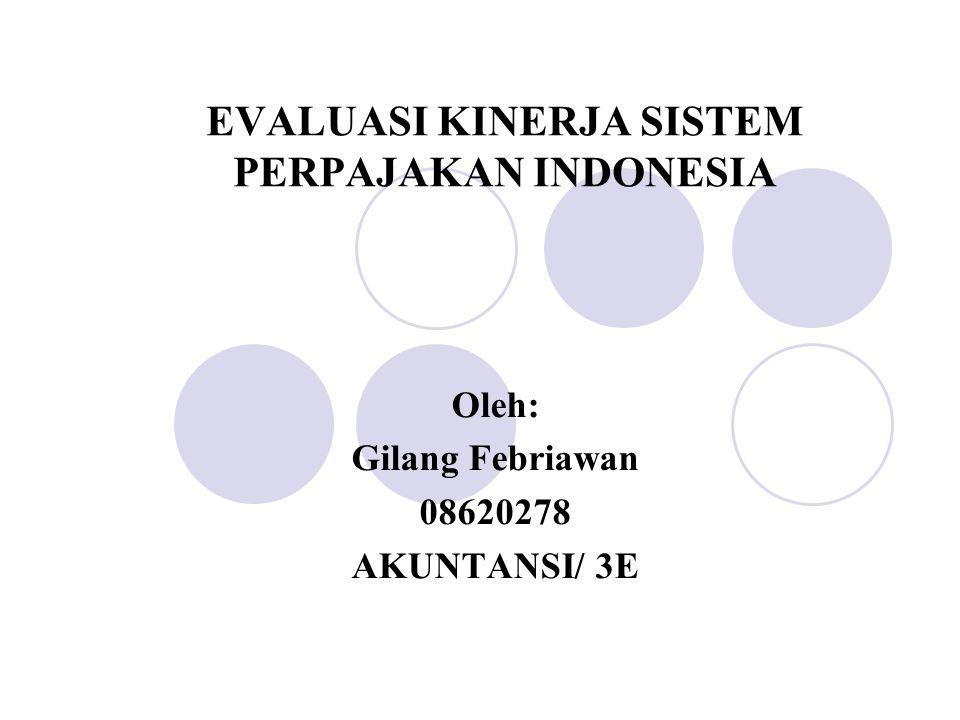 EVALUASI KINERJA SISTEM PERPAJAKAN INDONESIA