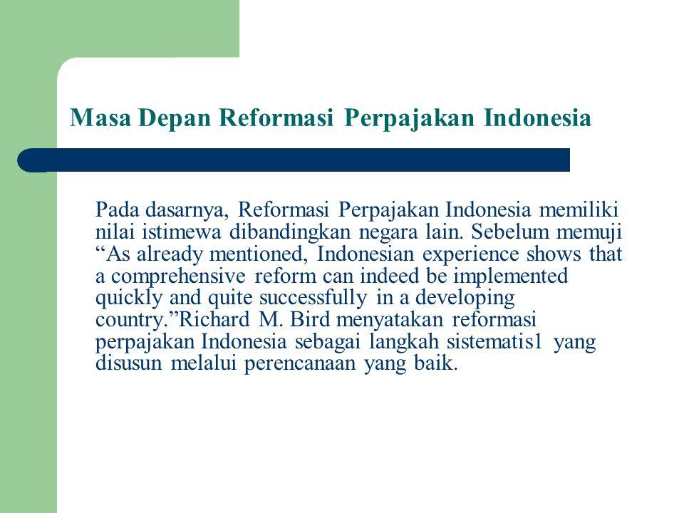 Masa Depan Reformasi Perpajakan Indonesia