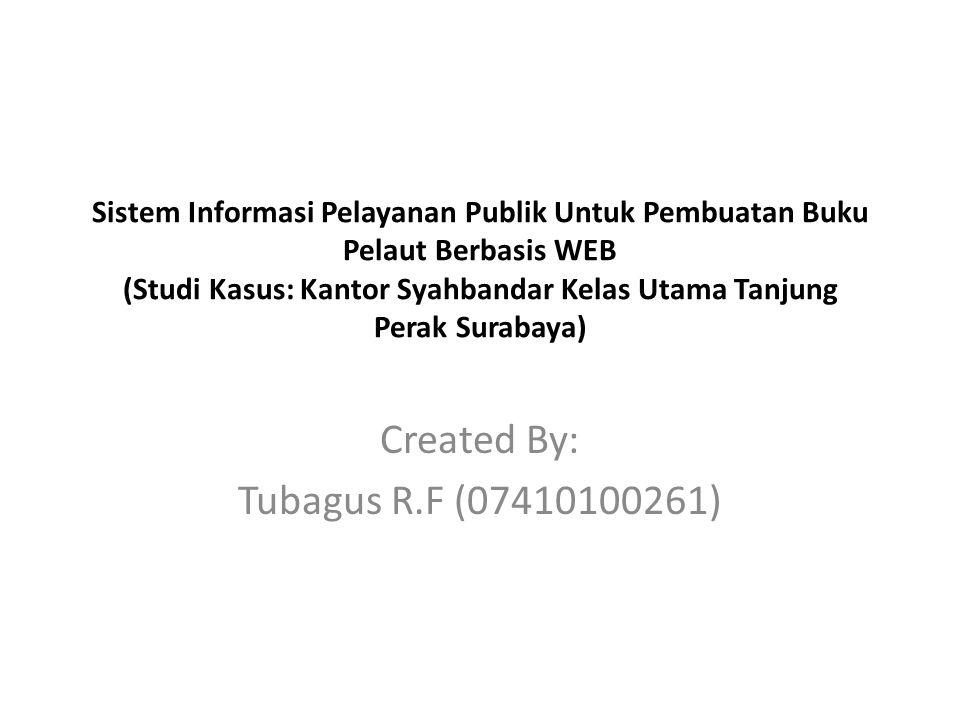 Created By: Tubagus R.F (07410100261)