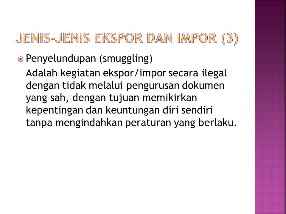 Jenis-jenis Ekspor dan Impor (3)