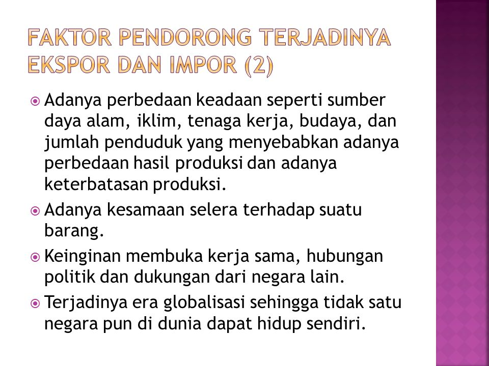 Faktor pendorong terjadinya Ekspor dan Impor (2)