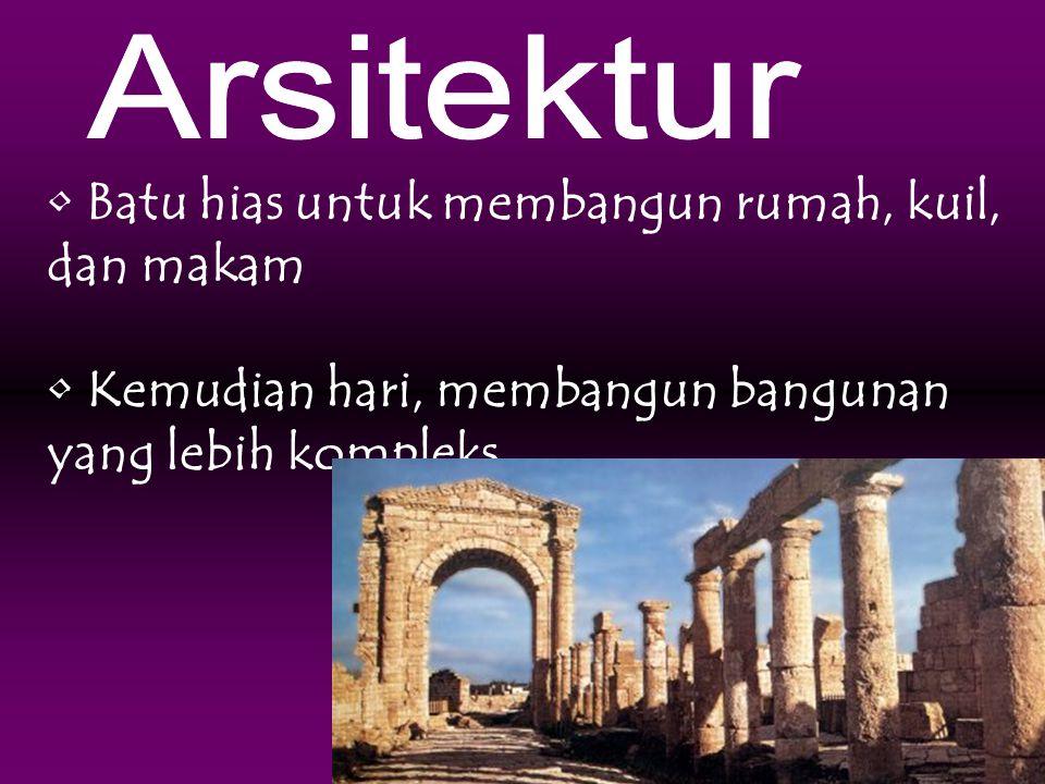 Arsitektur Batu hias untuk membangun rumah, kuil, dan makam.