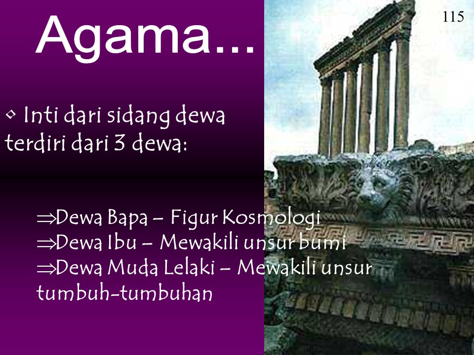 Inti dari sidang dewa terdiri dari 3 dewa: