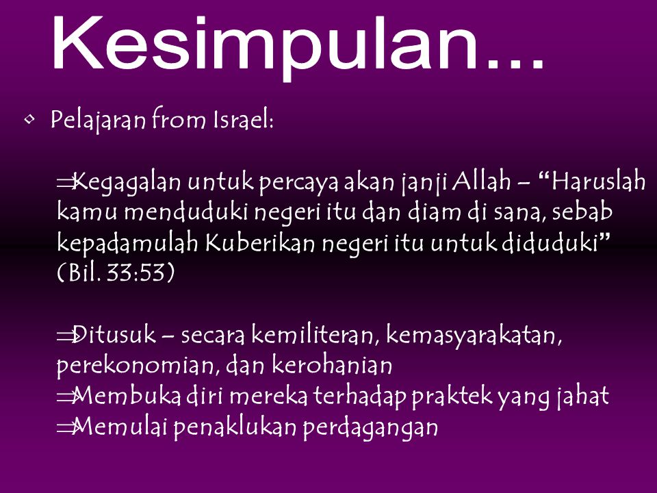 Kesimpulan... Pelajaran from Israel: