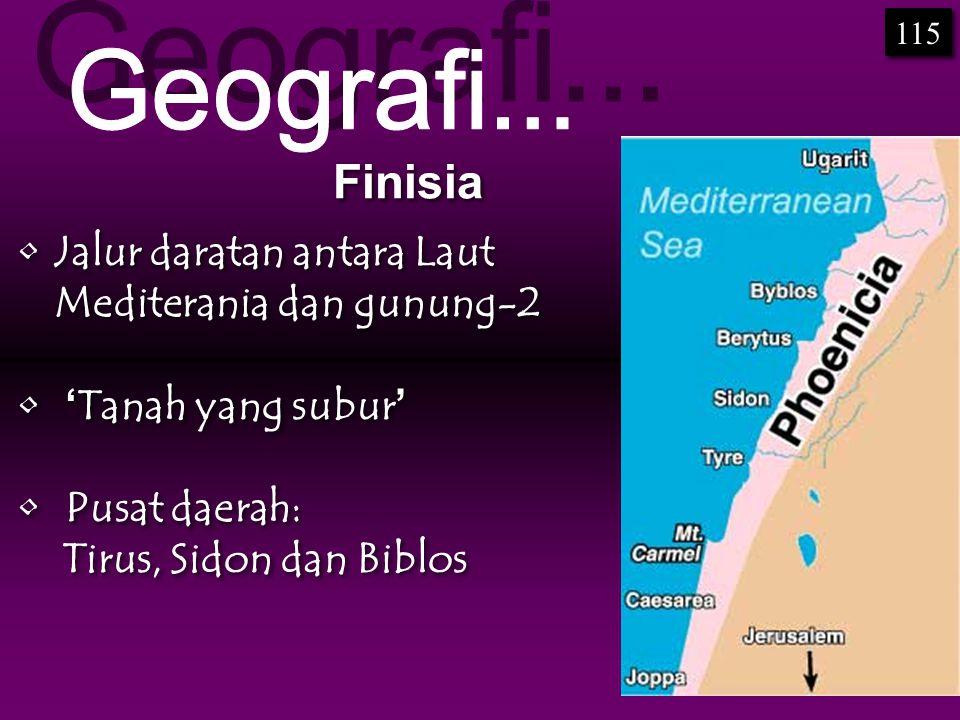Geografi... Finisia Jalur daratan antara Laut Mediterania dan gunung-2