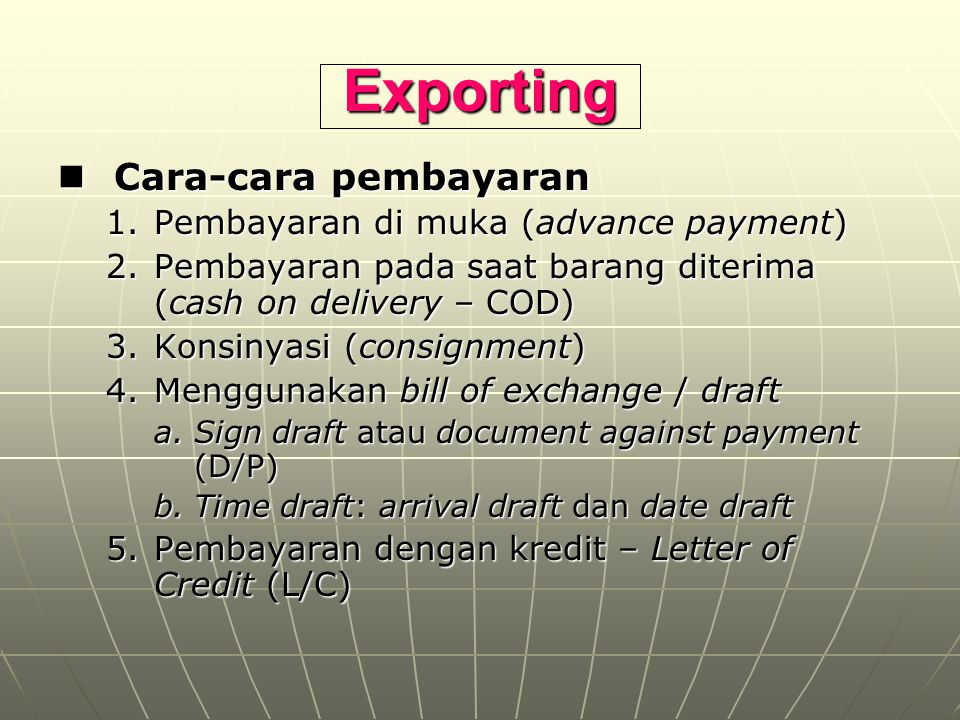 Exporting Cara-cara pembayaran Pembayaran di muka (advance payment)