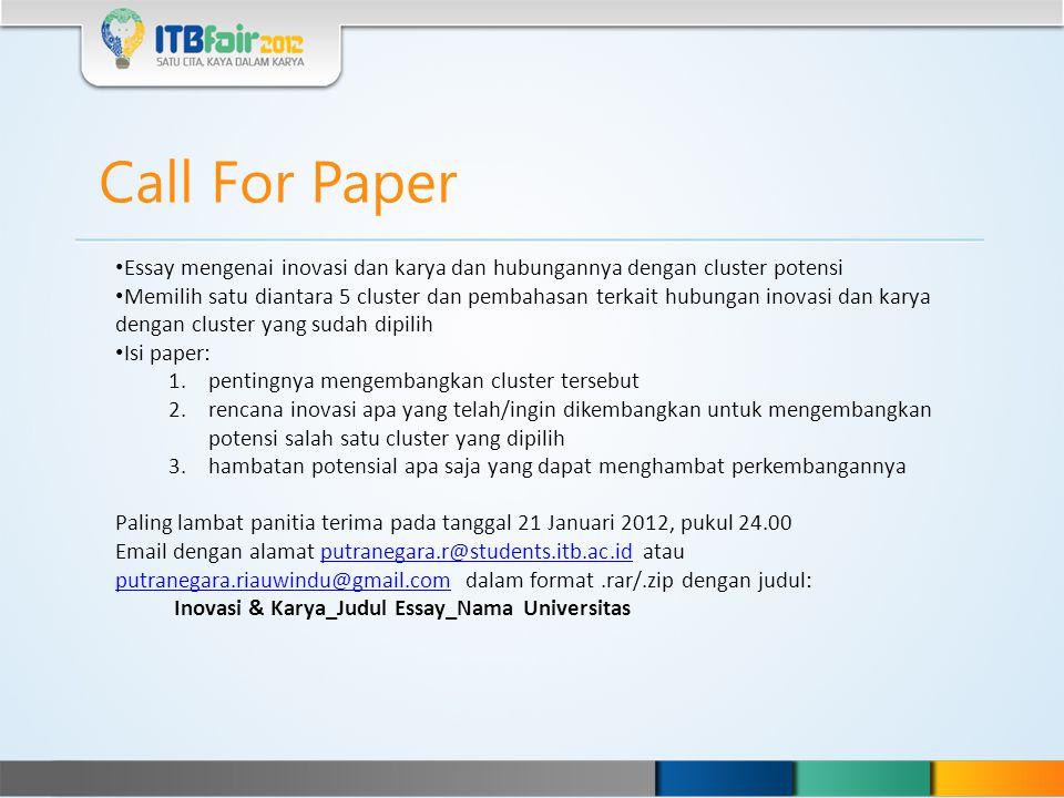 Call For Paper Essay mengenai inovasi dan karya dan hubungannya dengan cluster potensi.