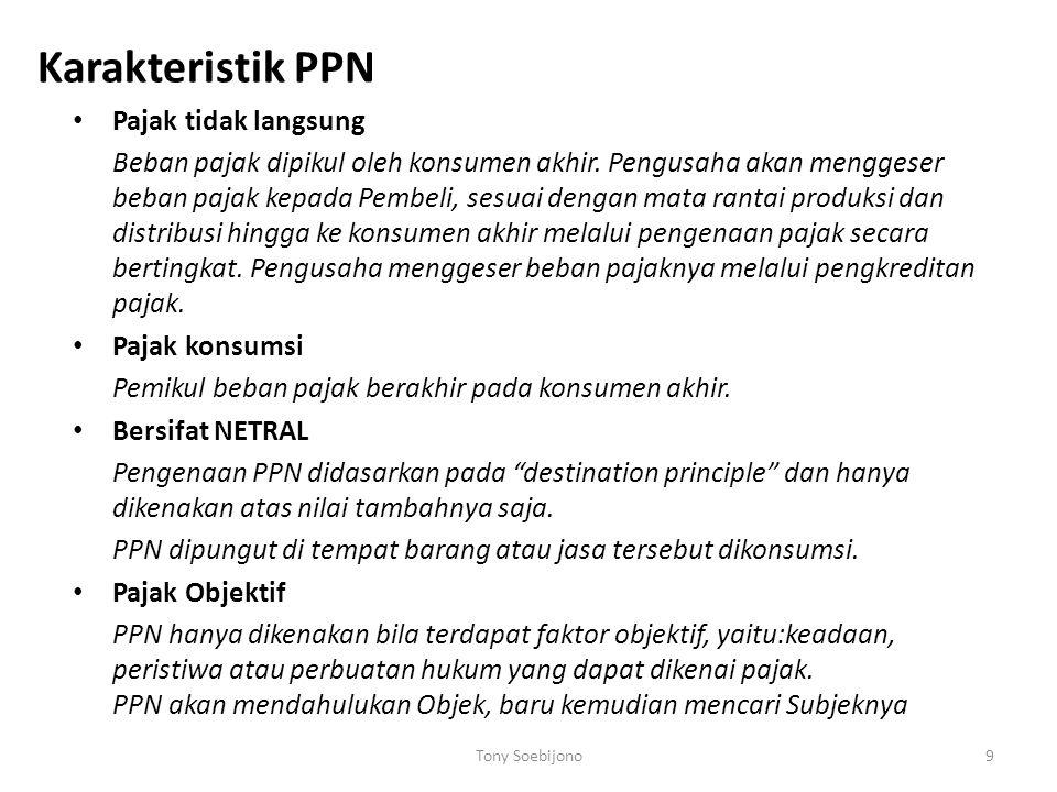 Karakteristik PPN Pajak tidak langsung
