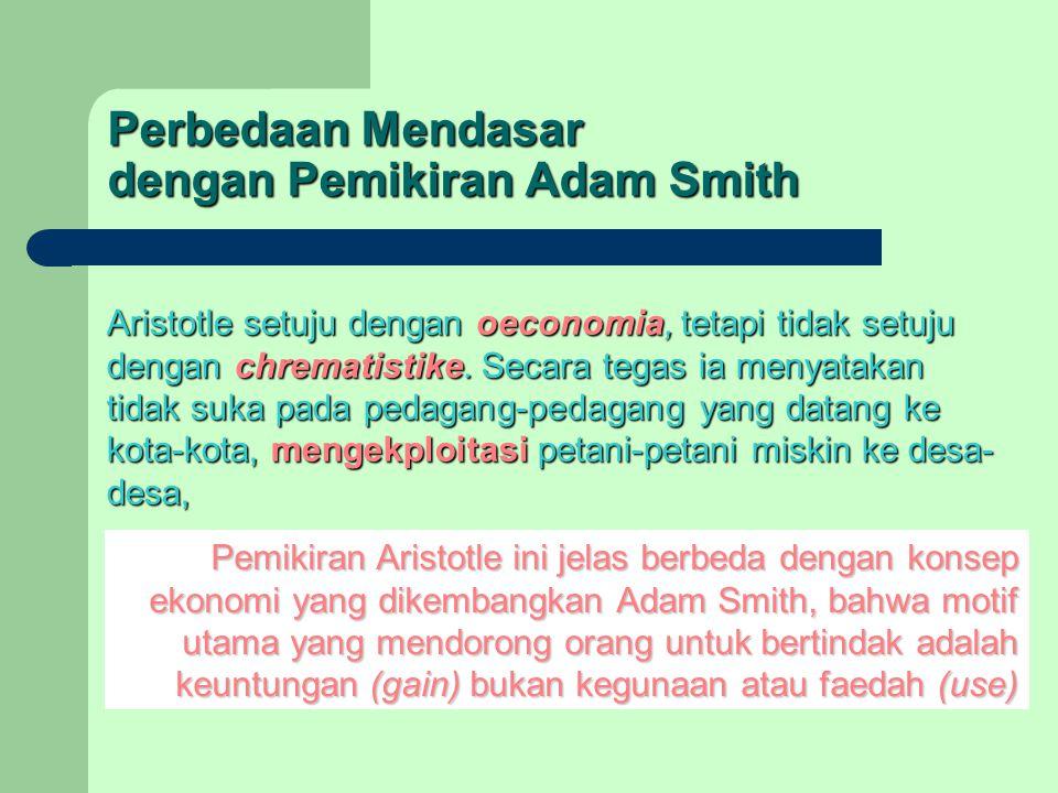 Perbedaan Mendasar dengan Pemikiran Adam Smith