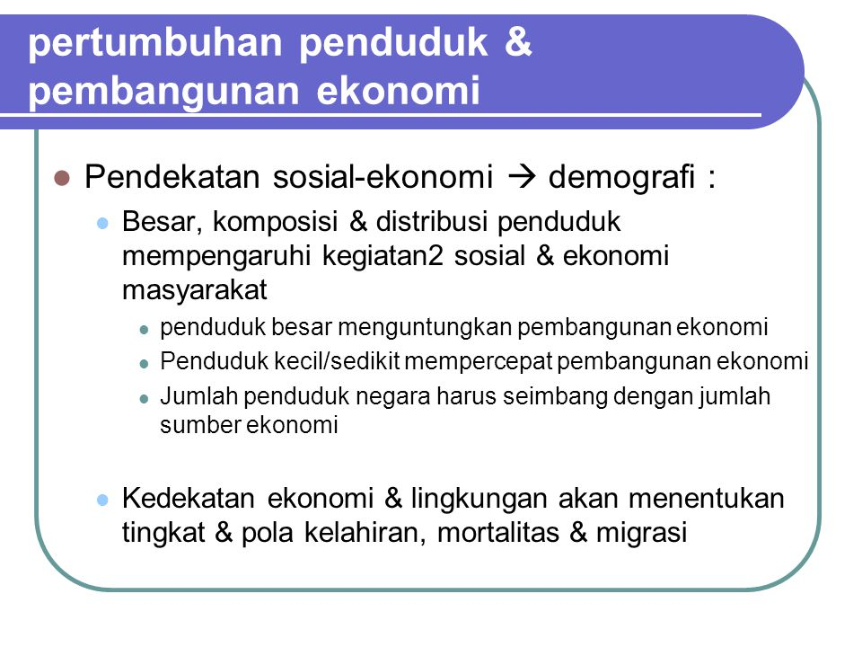 pertumbuhan penduduk & pembangunan ekonomi