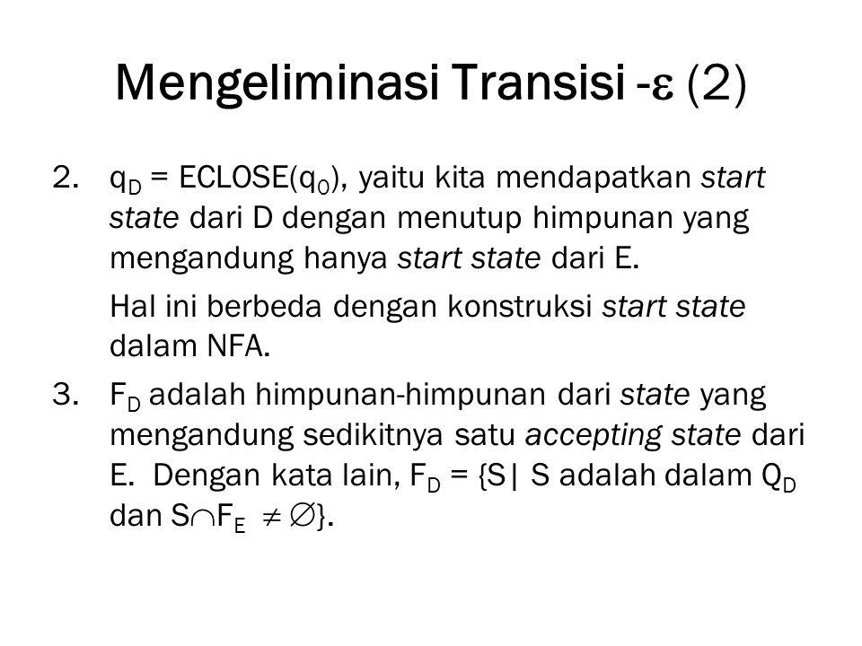Mengeliminasi Transisi - (2)