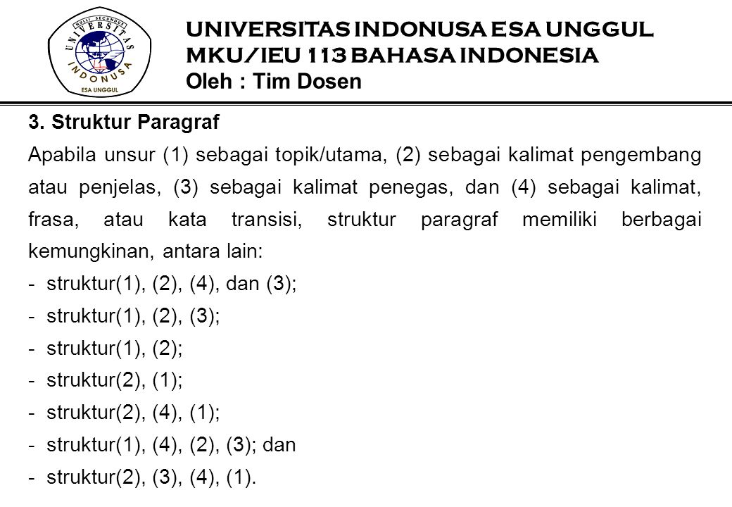 UNIVERSITAS INDONUSA ESA UNGGUL MKU/IEU 113 BAHASA INDONESIA