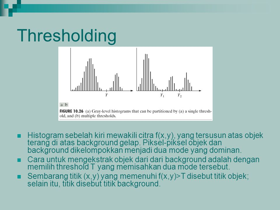 histogram thresholding The first one is called balanced histogram thresholding this method tries to find a balance between left and right side of histogram the balanced position in the histogram will become.