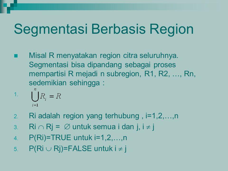 Segmentasi Berbasis Region