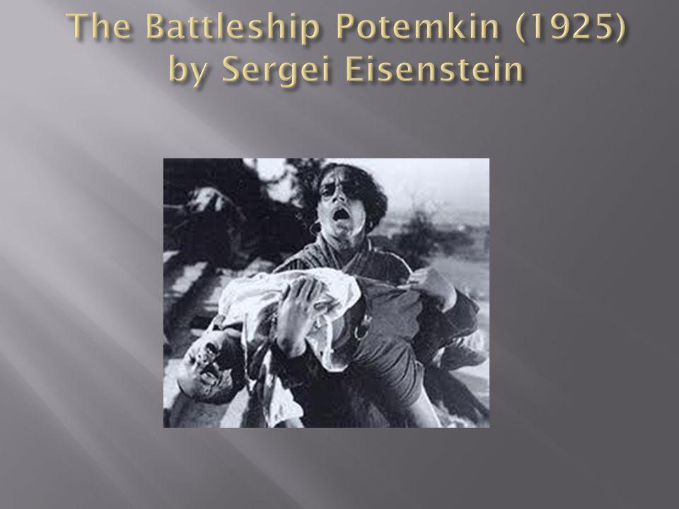 The Battleship Potemkin (1925) by Sergei Eisenstein