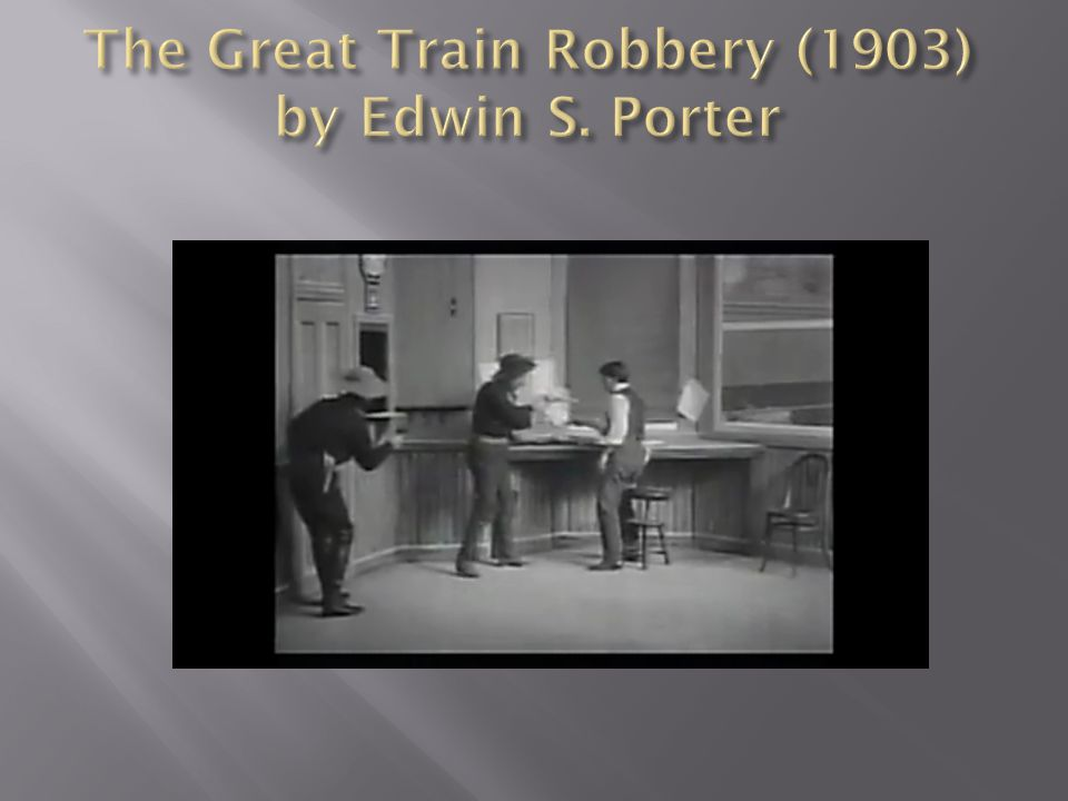 The Great Train Robbery (1903) by Edwin S. Porter