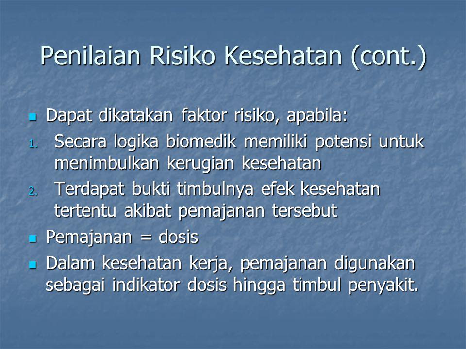 Penilaian Risiko Kesehatan (cont.)