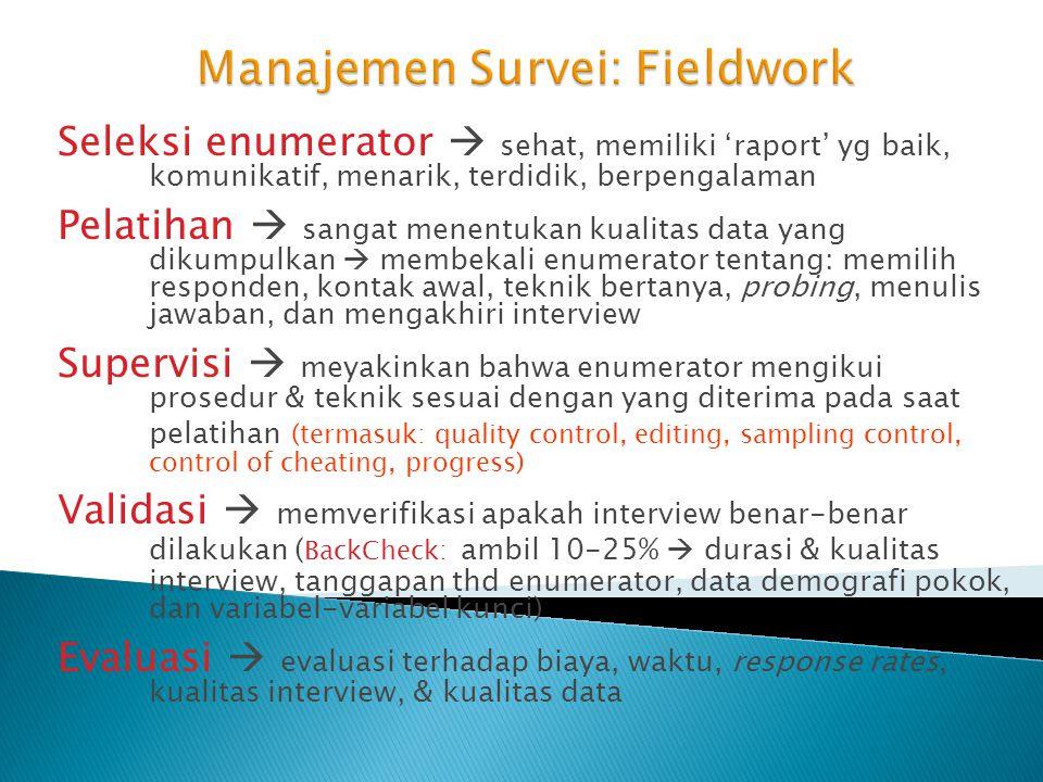 Manajemen Survei: Fieldwork