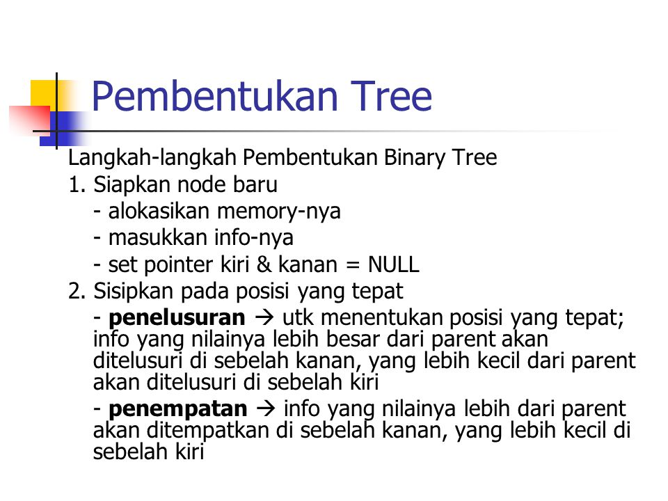Pembentukan Tree Langkah-langkah Pembentukan Binary Tree