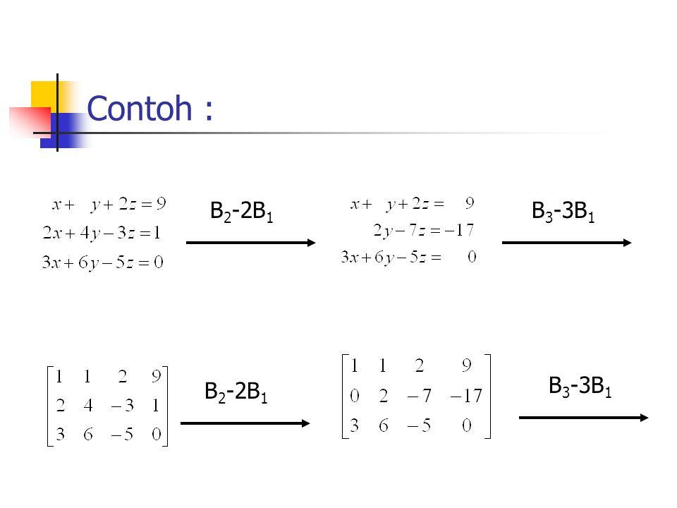 Contoh : B2-2B1 B3-3B1 B3-3B1 B2-2B1