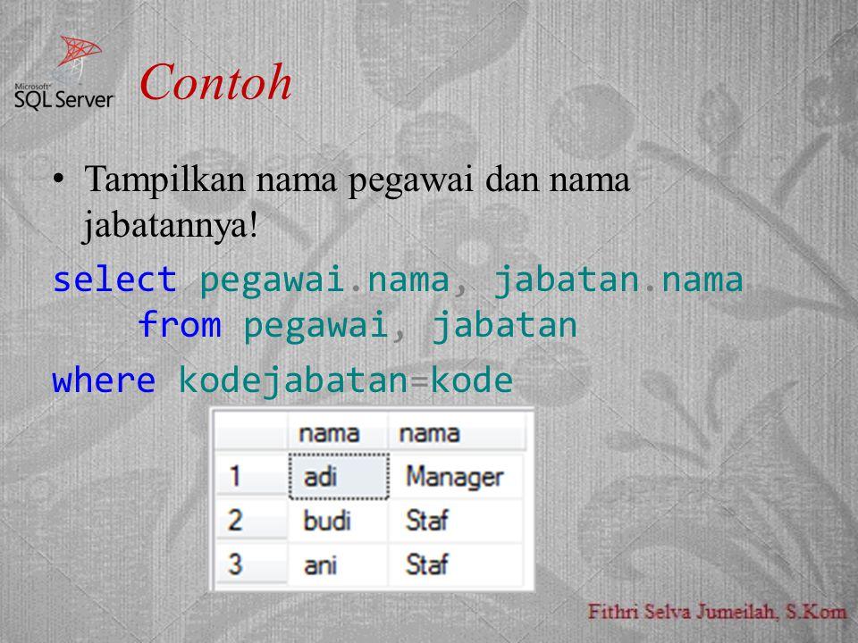 Contoh Tampilkan nama pegawai dan nama jabatannya!