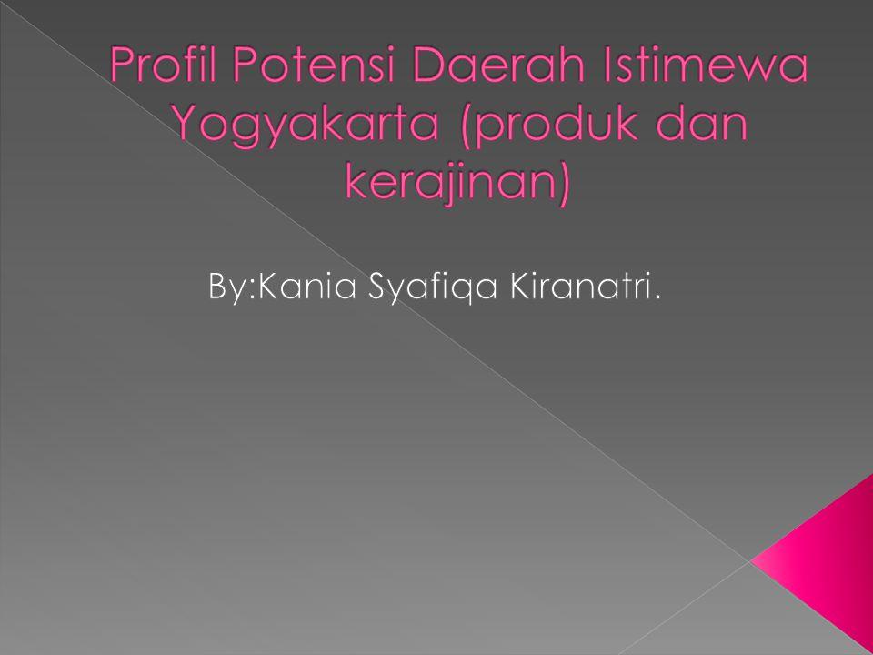 Profil Potensi Daerah Istimewa Yogyakarta (produk dan kerajinan)