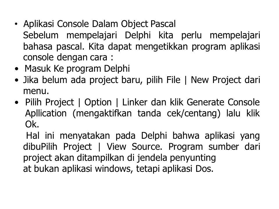 Aplikasi Console Dalam Object Pascal