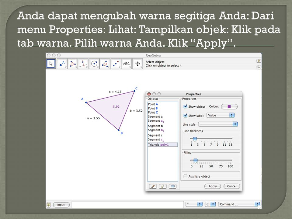 Anda dapat mengubah warna segitiga Anda: Dari menu Properties: Lihat: Tampilkan objek: Klik pada tab warna.