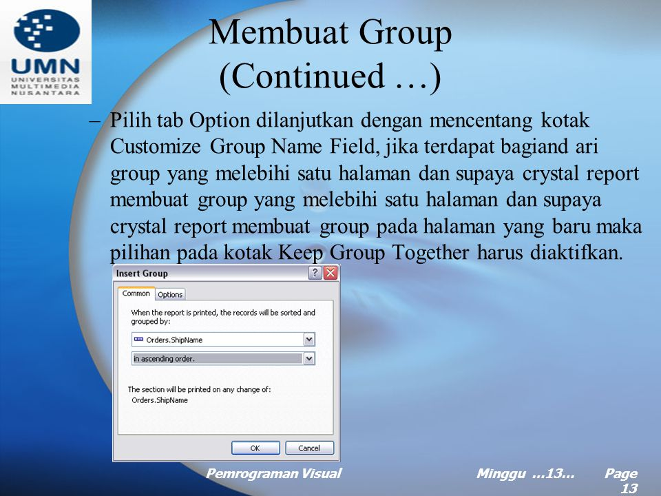 Membuat Group (Continued …)