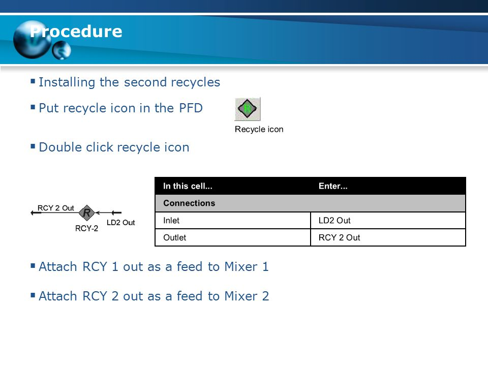 Procedure Installing the second recycles Put recycle icon in the PFD