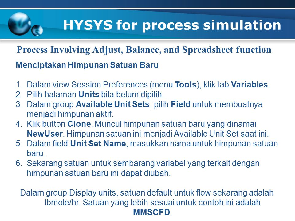 HYSYS for process simulation