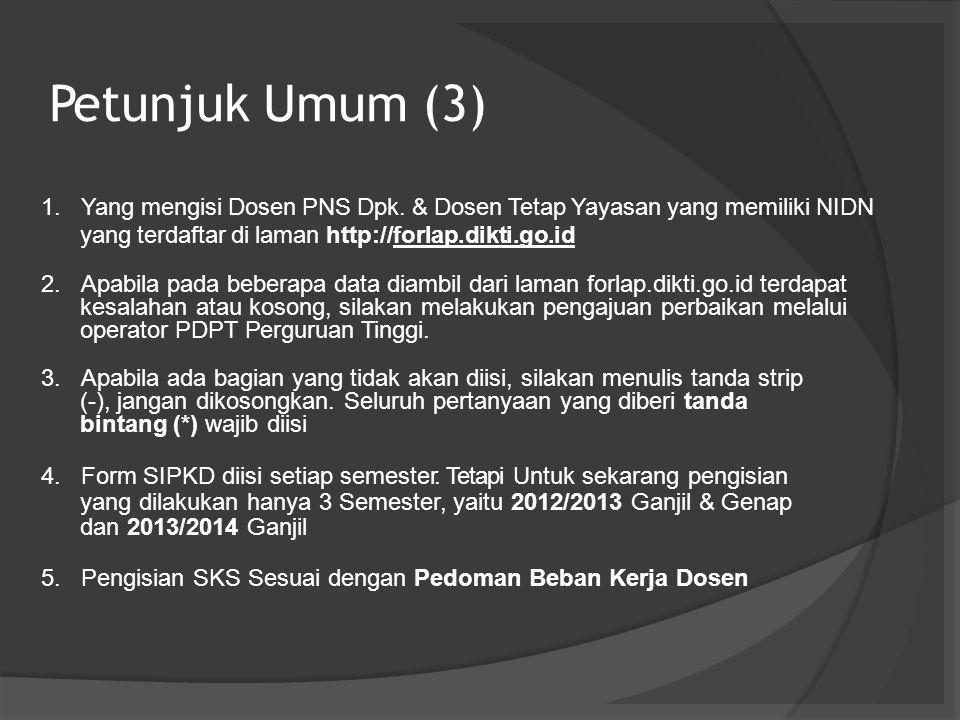 Petunjuk Umum (3) 1. 2. 3. 4. 5.
