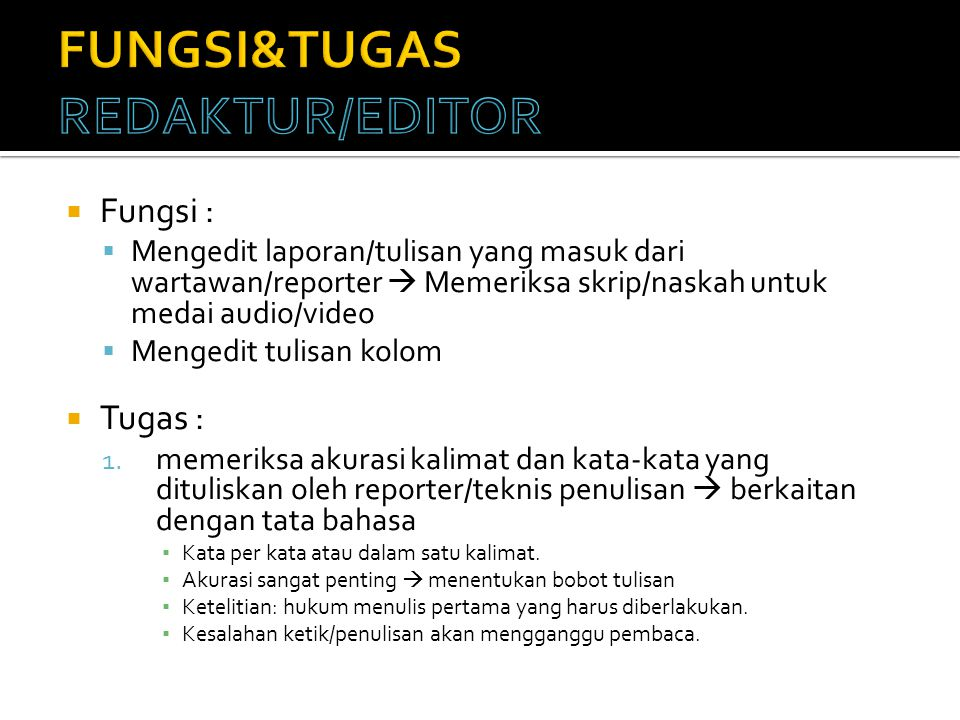 FUNGSI&TUGAS REDAKTUR/EDITOR