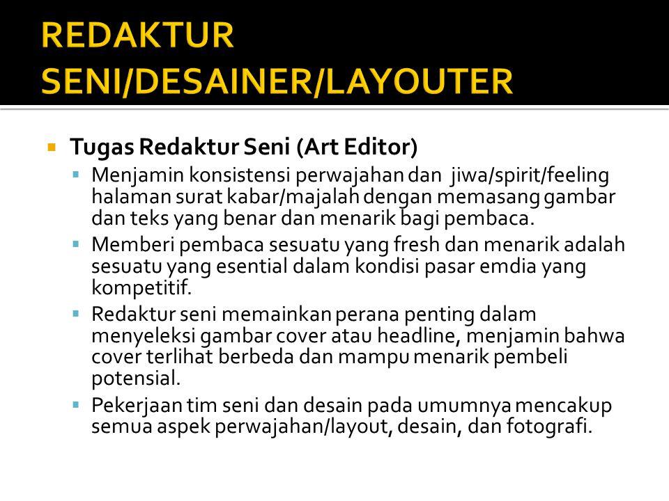 REDAKTUR SENI/DESAINER/LAYOUTER