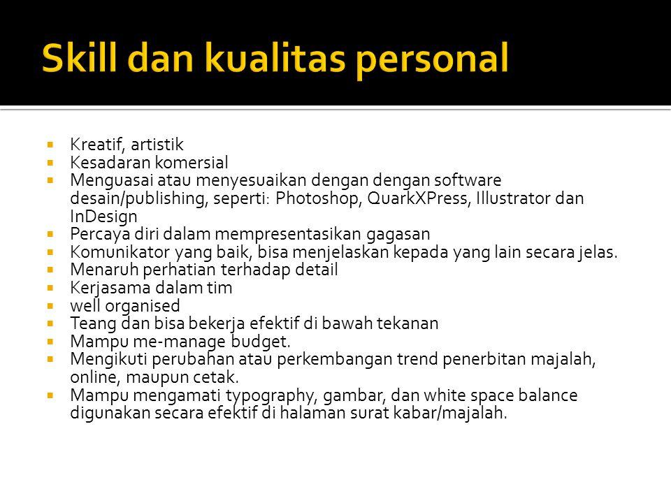 Skill dan kualitas personal