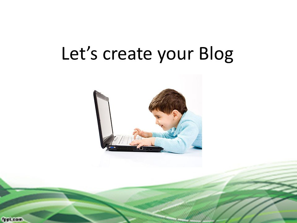 Let's create your Blog