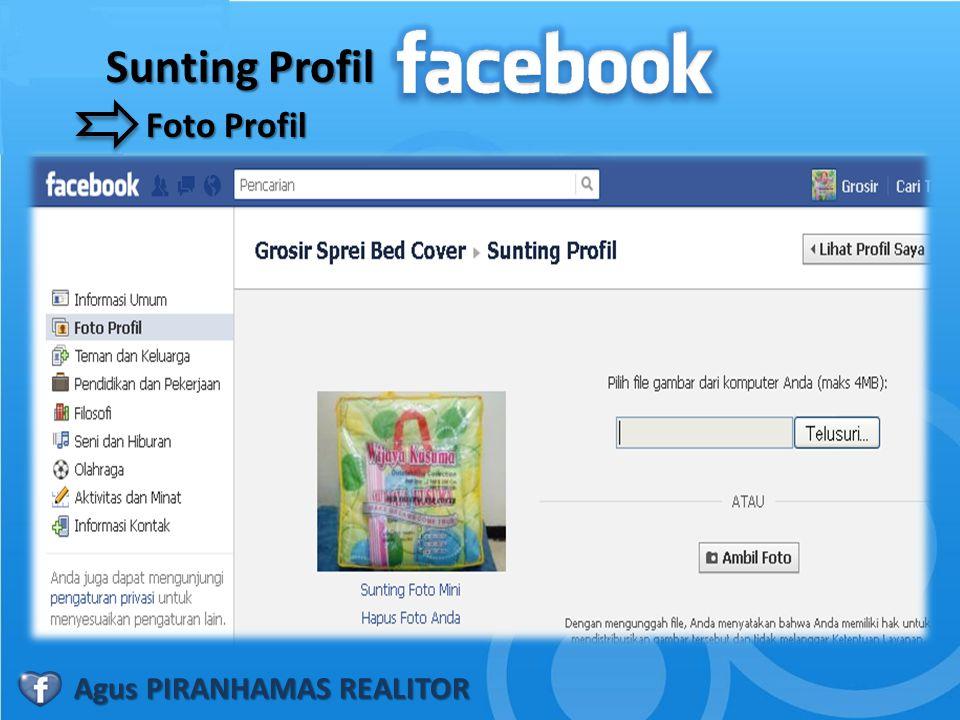 Sunting Profil Foto Profil Agus PIRANHAMAS REALITOR