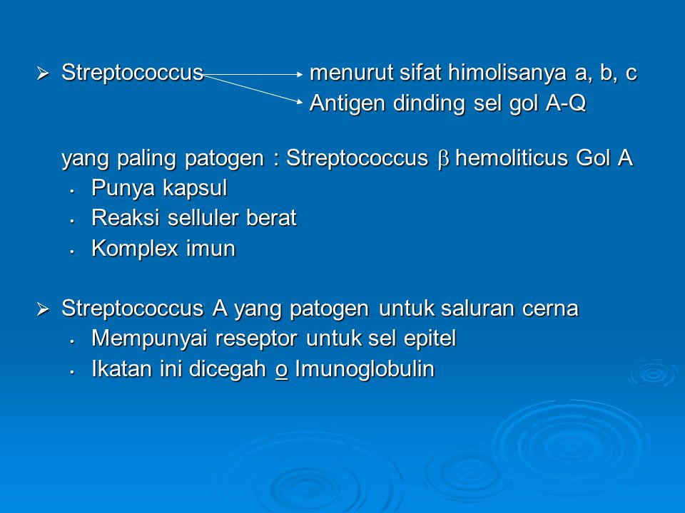 Streptococcus menurut sifat himolisanya a, b, c