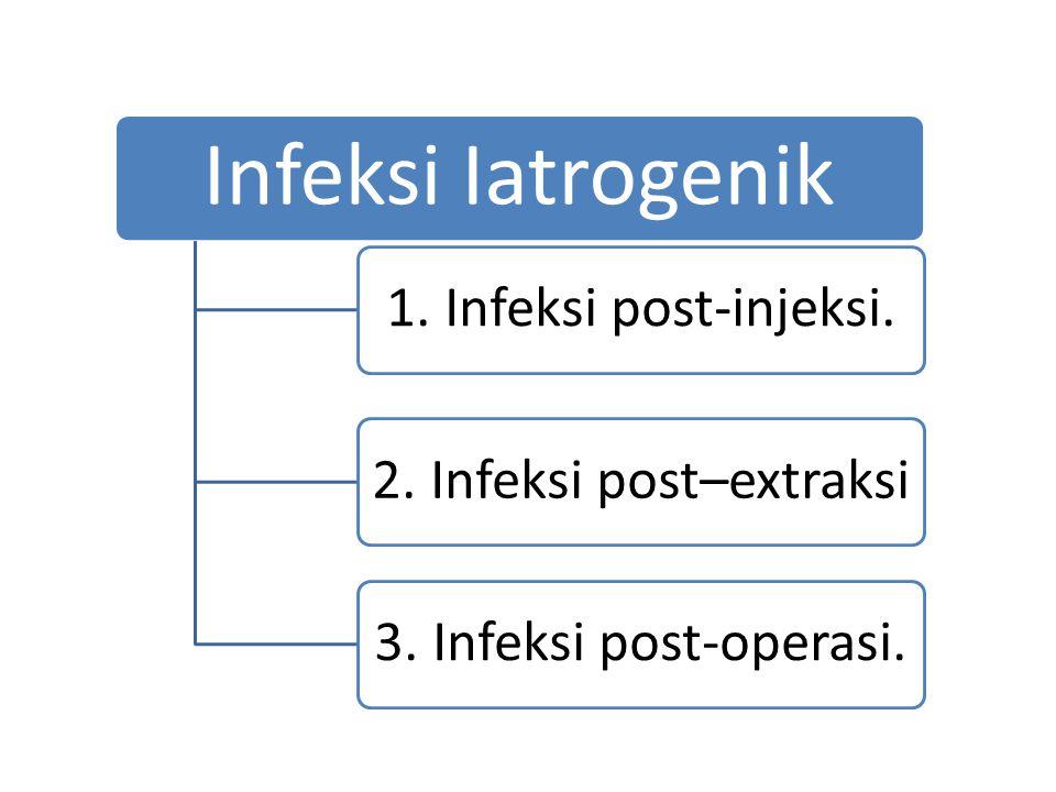 2. Infeksi post–extraksi