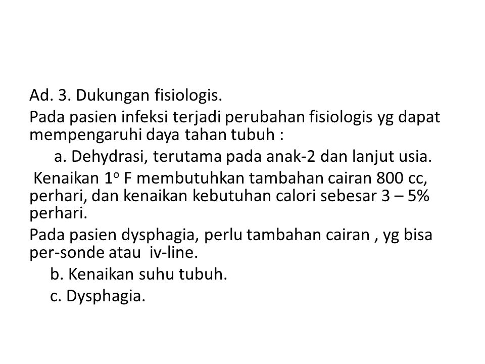 Ad. 3. Dukungan fisiologis