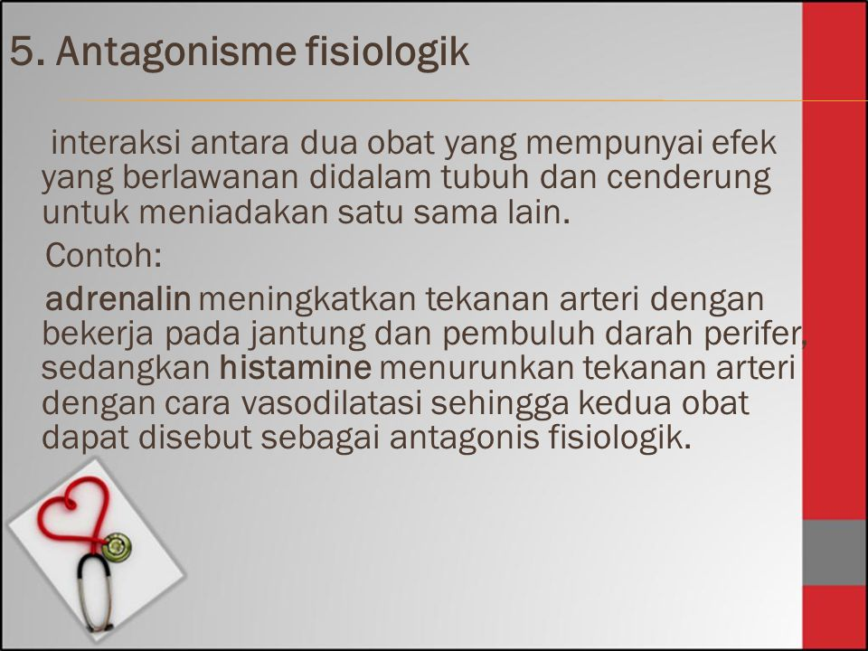 5. Antagonisme fisiologik