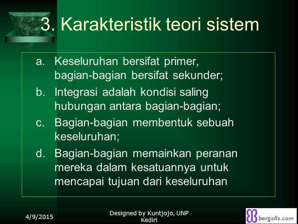 3. Karakteristik teori sistem