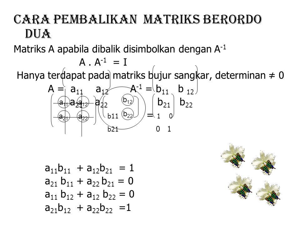 Cara Pembalikan Matriks Berordo Dua