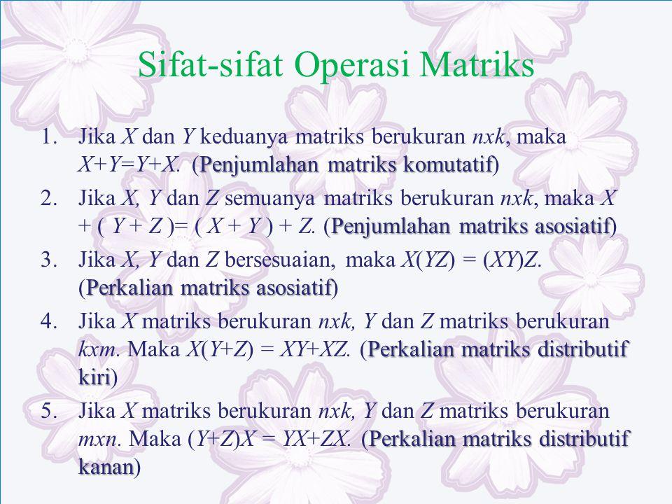 Sifat-sifat Operasi Matriks